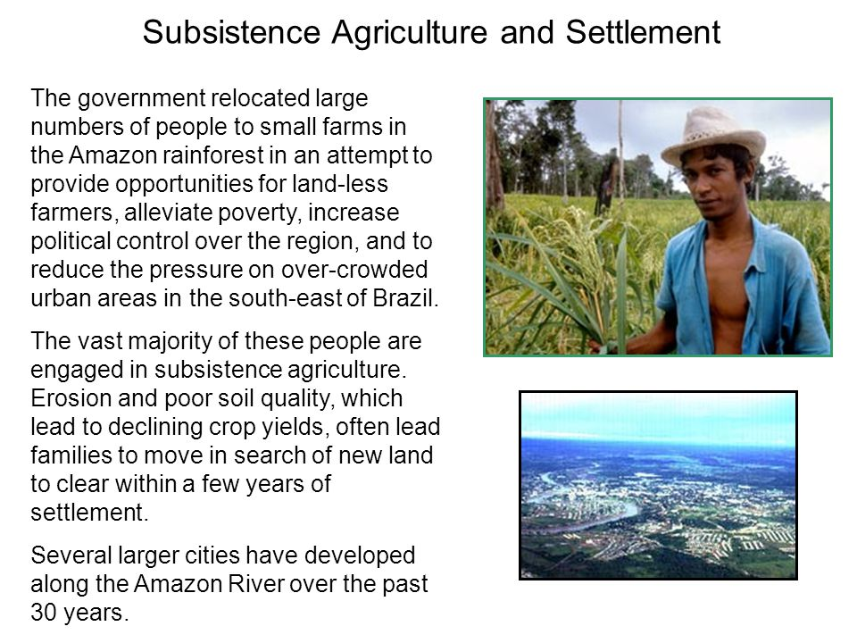 Subsistence Agriculture and Settlement