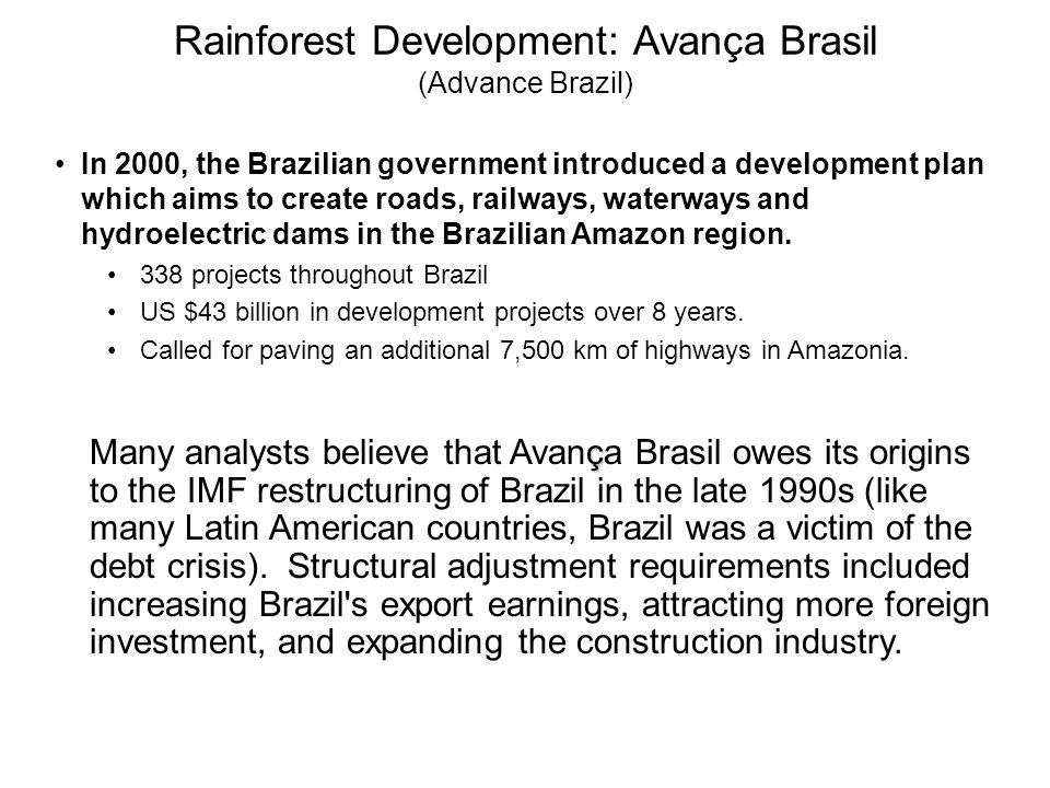 Rainforest Development: Avança Brasil (Advance Brazil)