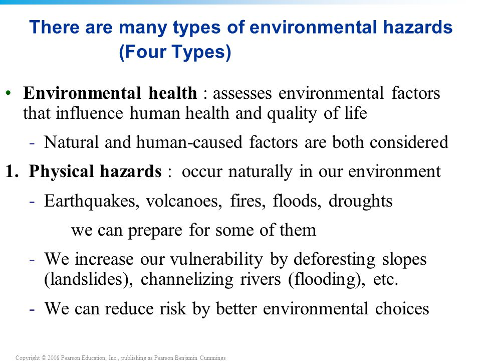 There are many types of environmental hazards (Four Types)