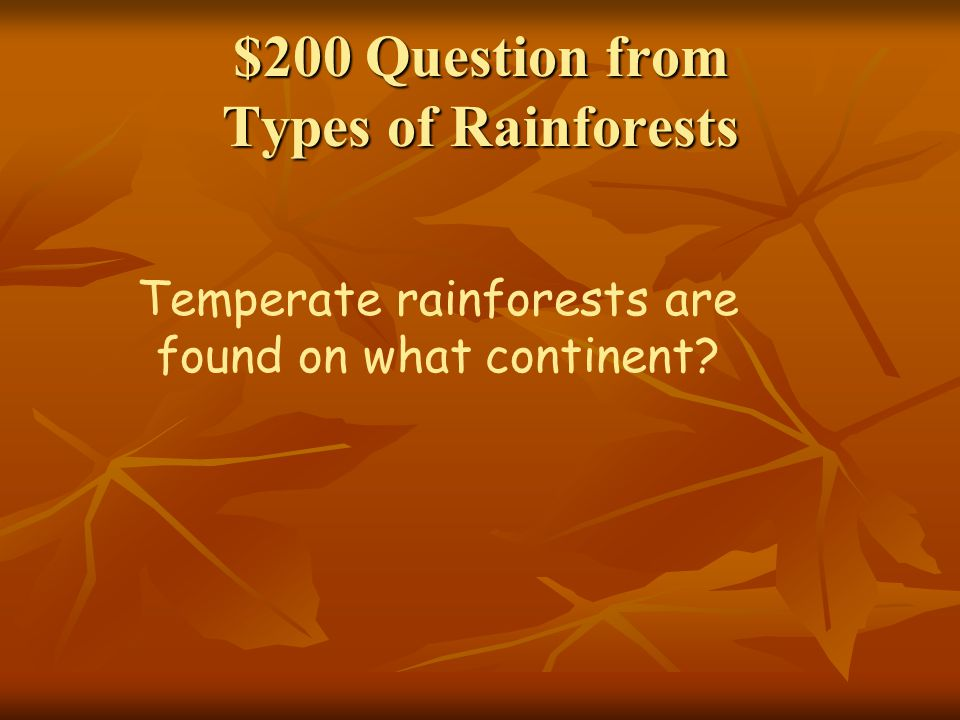 $200 Question from Types of Rainforests