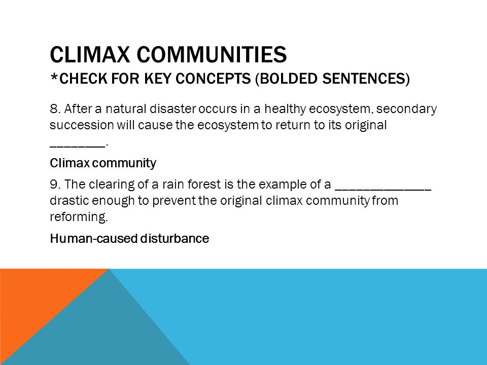 Climax Communities *Check for KEY concepts (Bolded sentences)