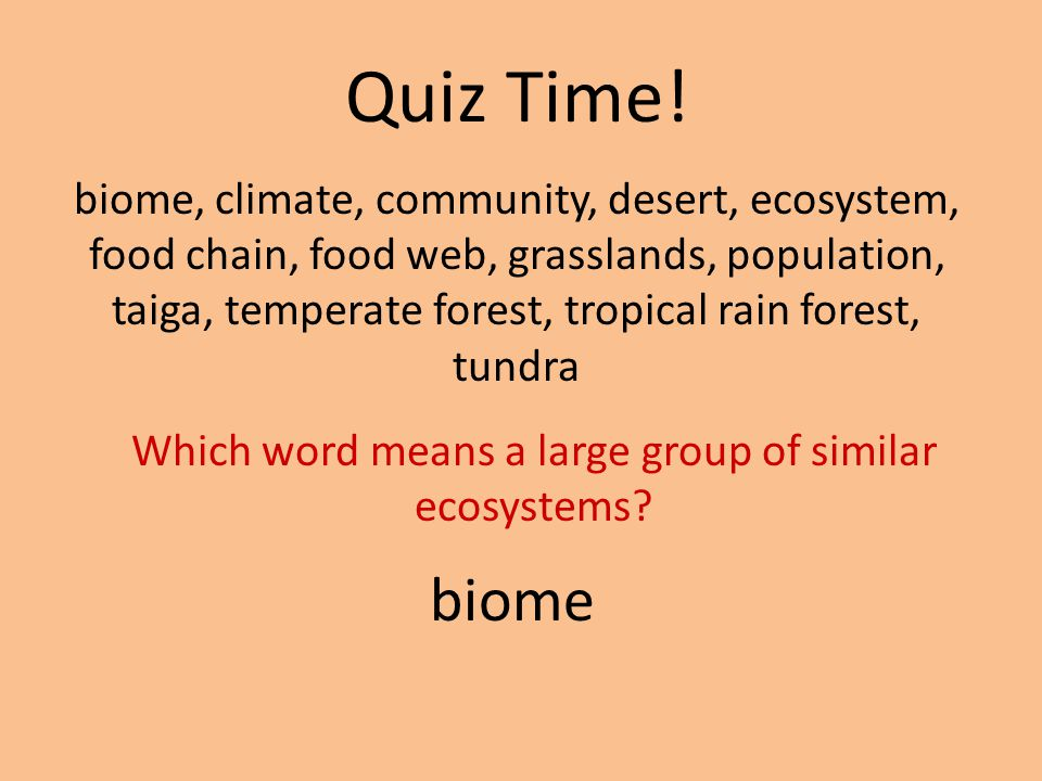 Which word means a large group of similar ecosystems