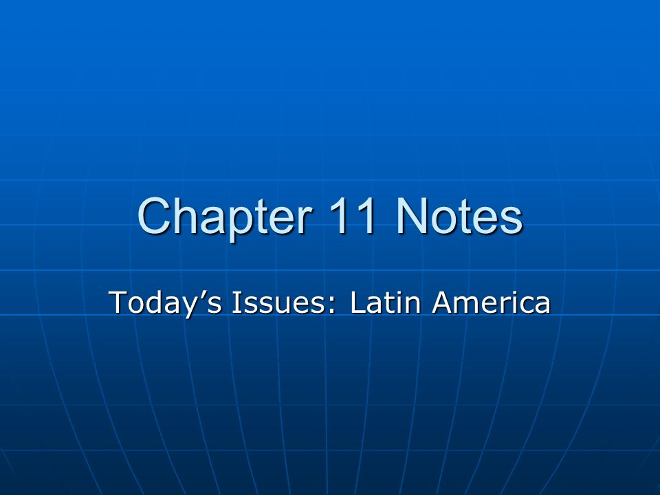 Today's Issues: Latin America