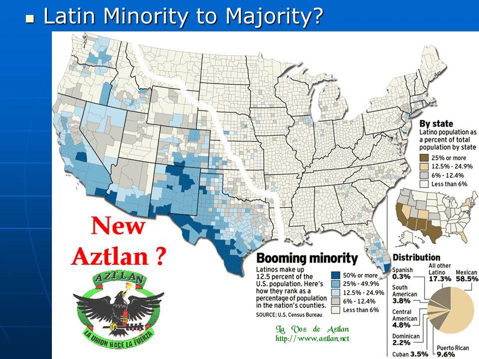 Latin Minority to Majority