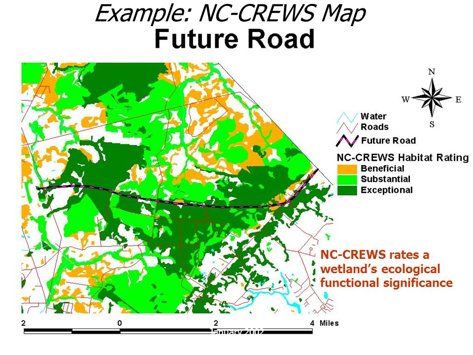 Example: NC-CREWS Map NC-CREWS rates a wetland's ecological functional significance January 2002