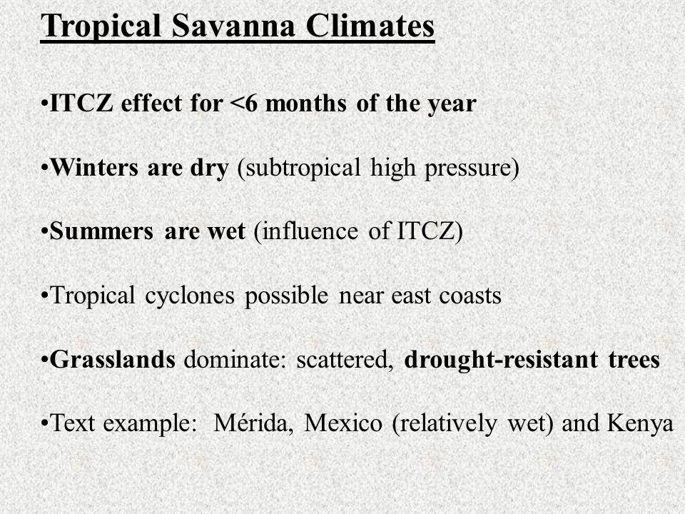 Tropical Savanna Climates