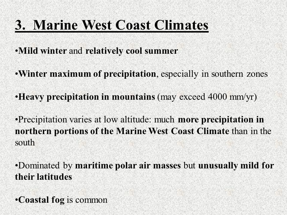 3. Marine West Coast Climates