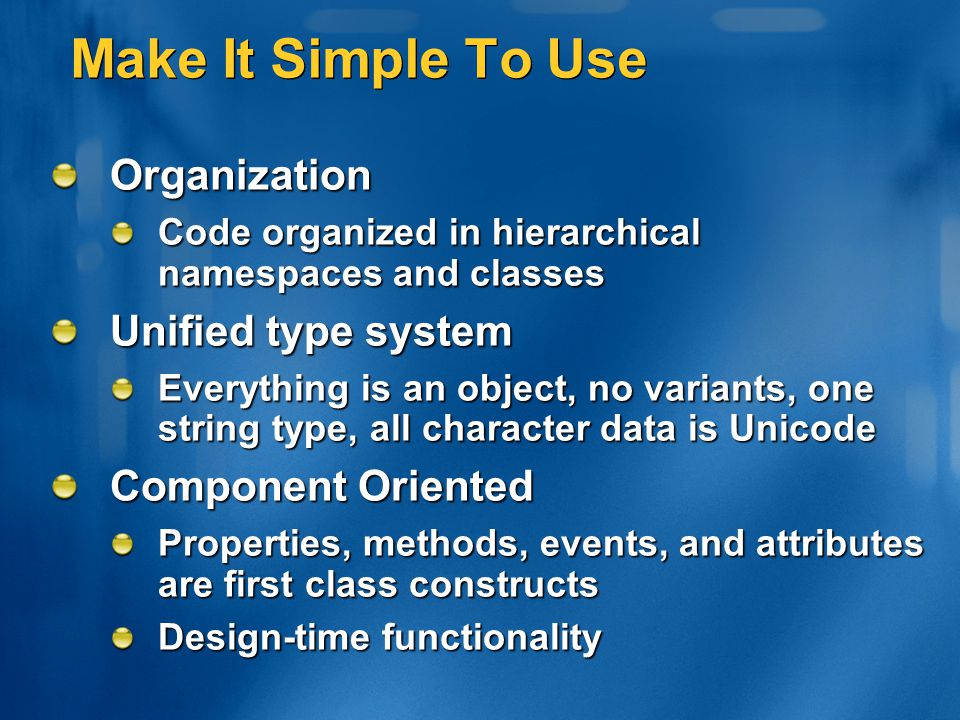 Make It Simple To Use Organization Unified type system
