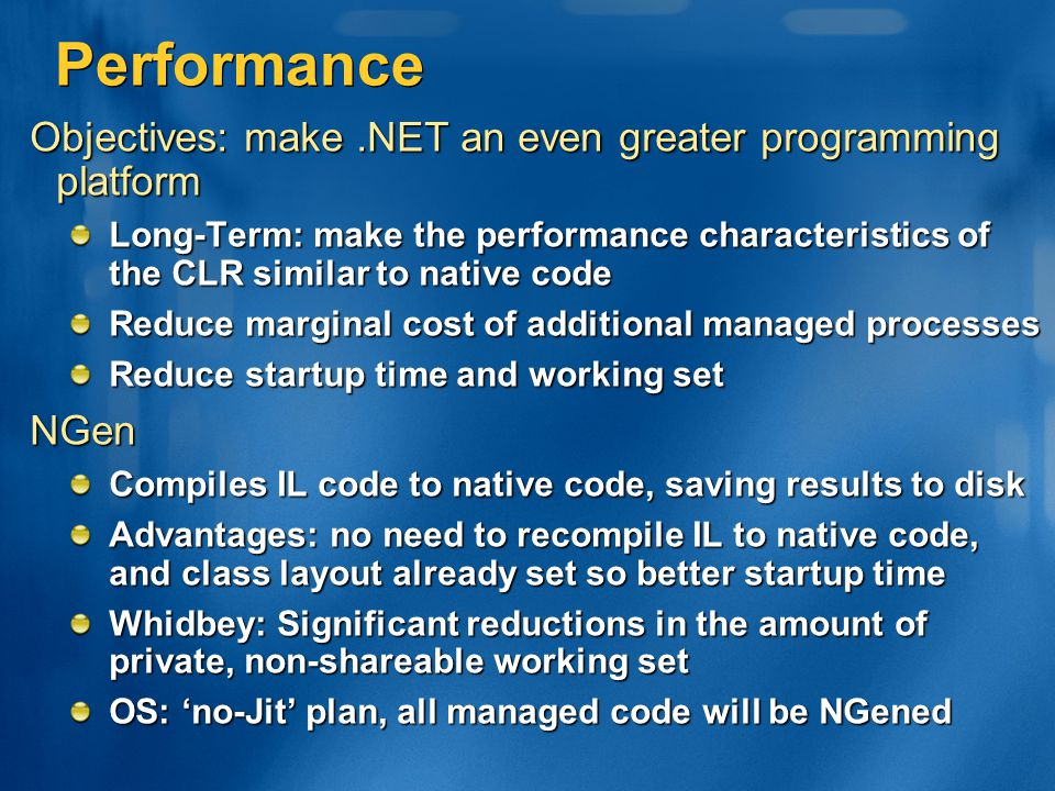 Performance Objectives: make .NET an even greater programming platform