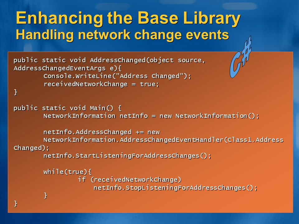 Enhancing the Base Library Handling network change events