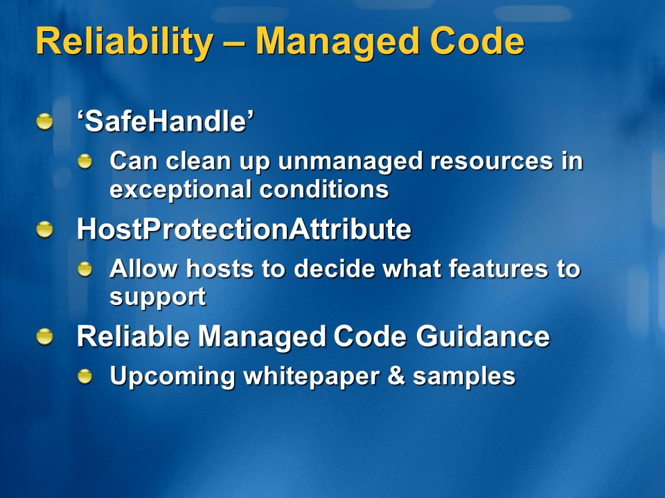 Reliability – Managed Code