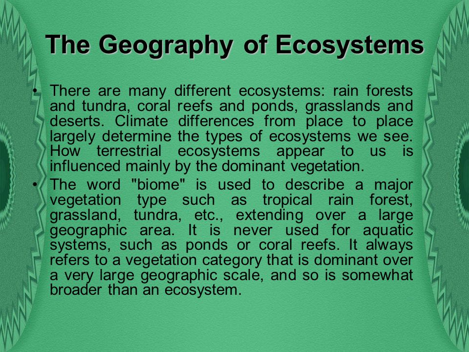 The Geography of Ecosystems