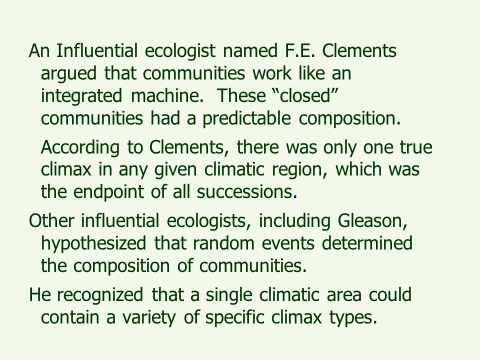 An Influential ecologist named F. E