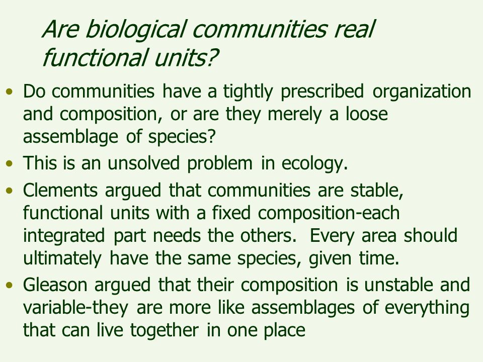 Are biological communities real functional units