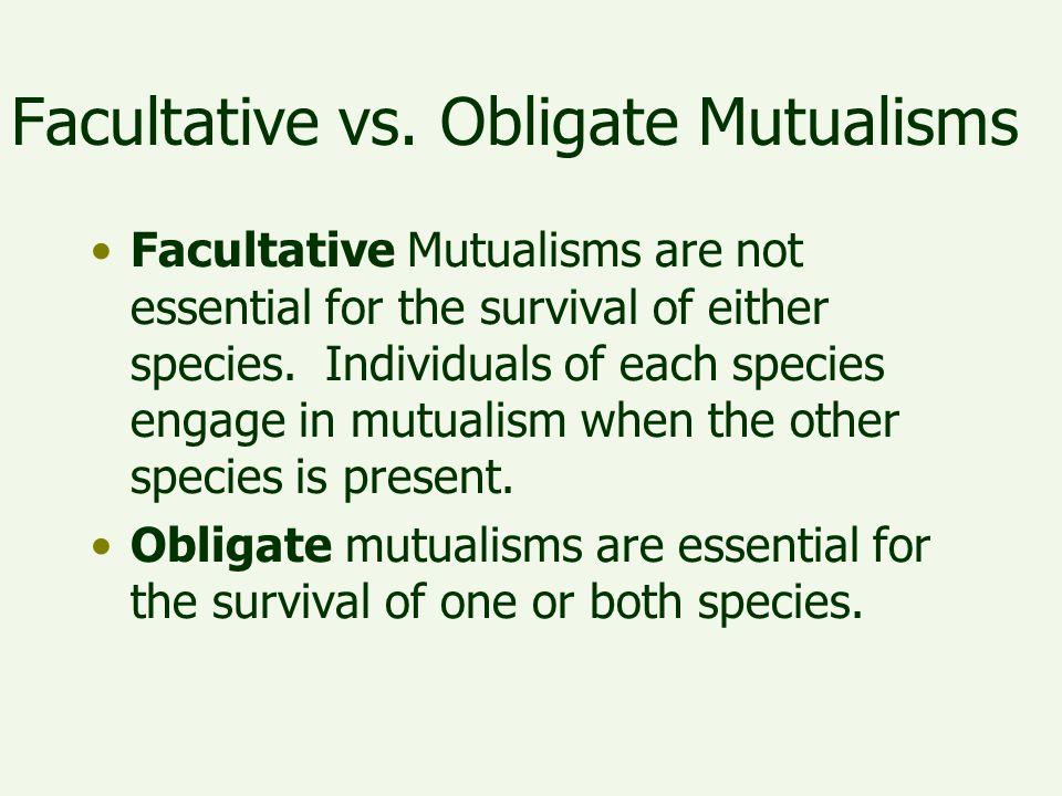 Facultative vs. Obligate Mutualisms