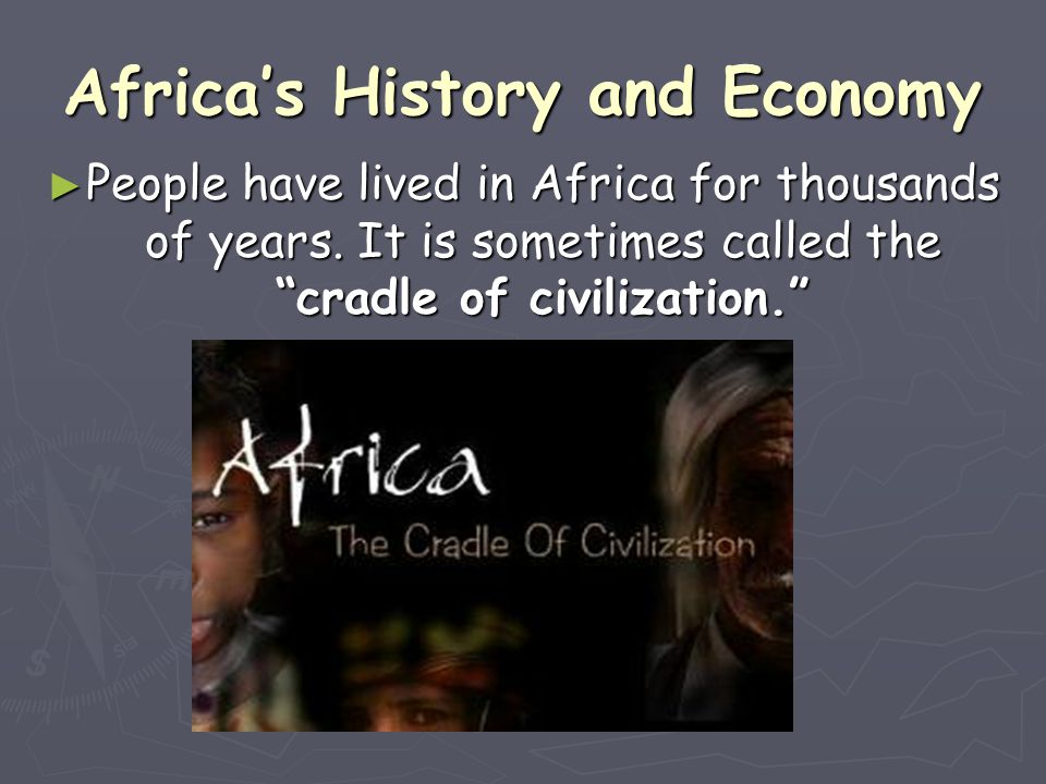 Africa's History and Economy