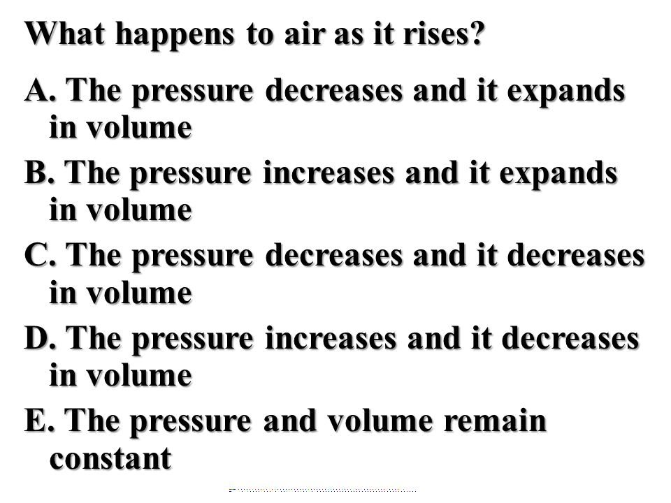 What happens to air as it rises. A