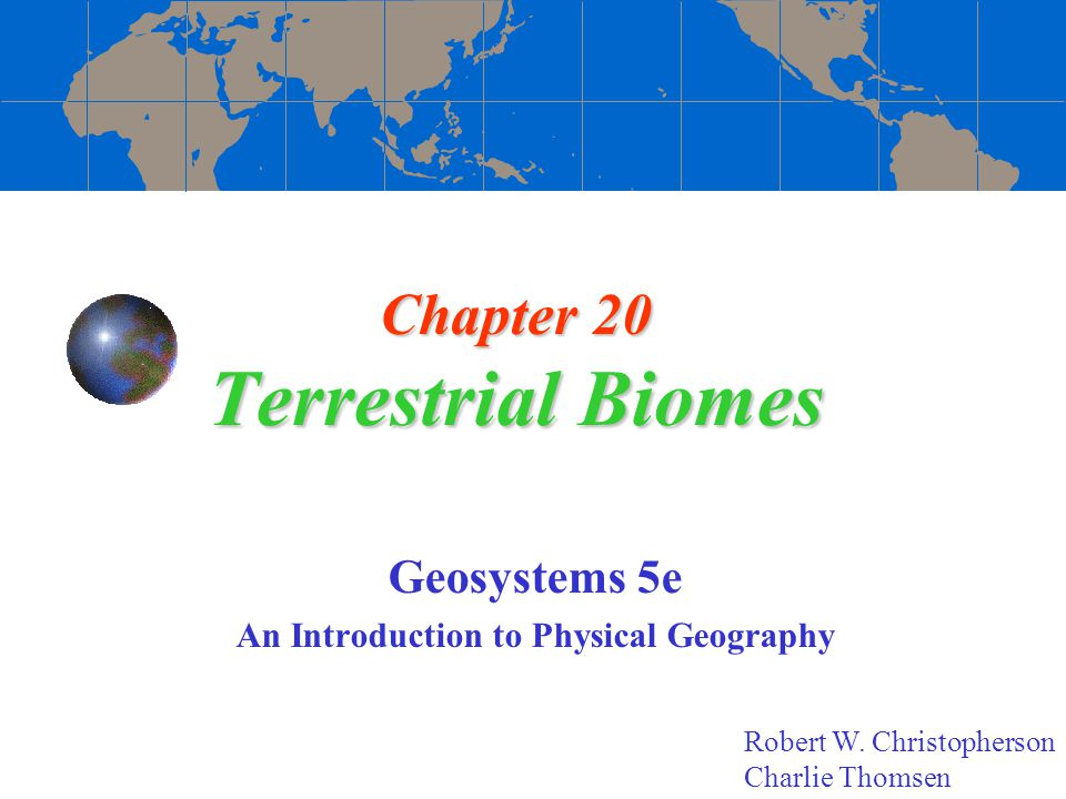 Chapter 20 Terrestrial Biomes