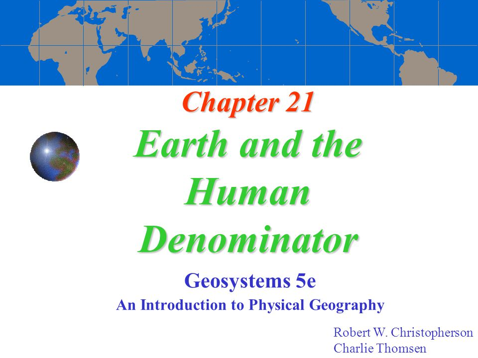 Chapter 21 Earth and the Human Denominator