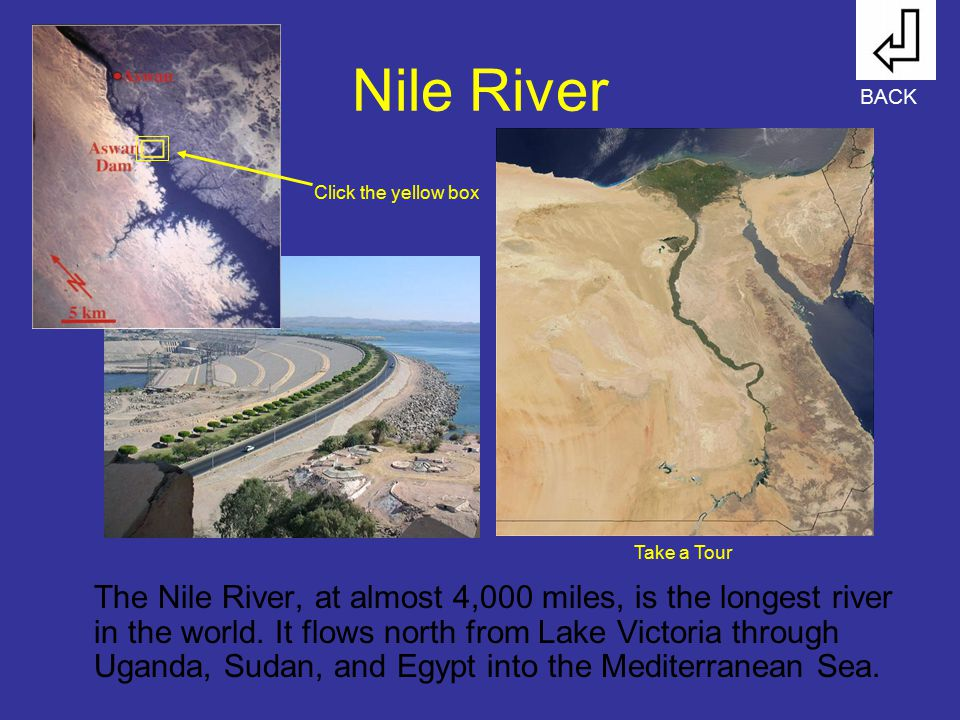 Nile River BACK. Click the yellow box. Take a Tour.