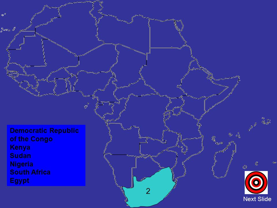 2 Democratic Republic of the Congo Kenya Sudan Nigeria South Africa