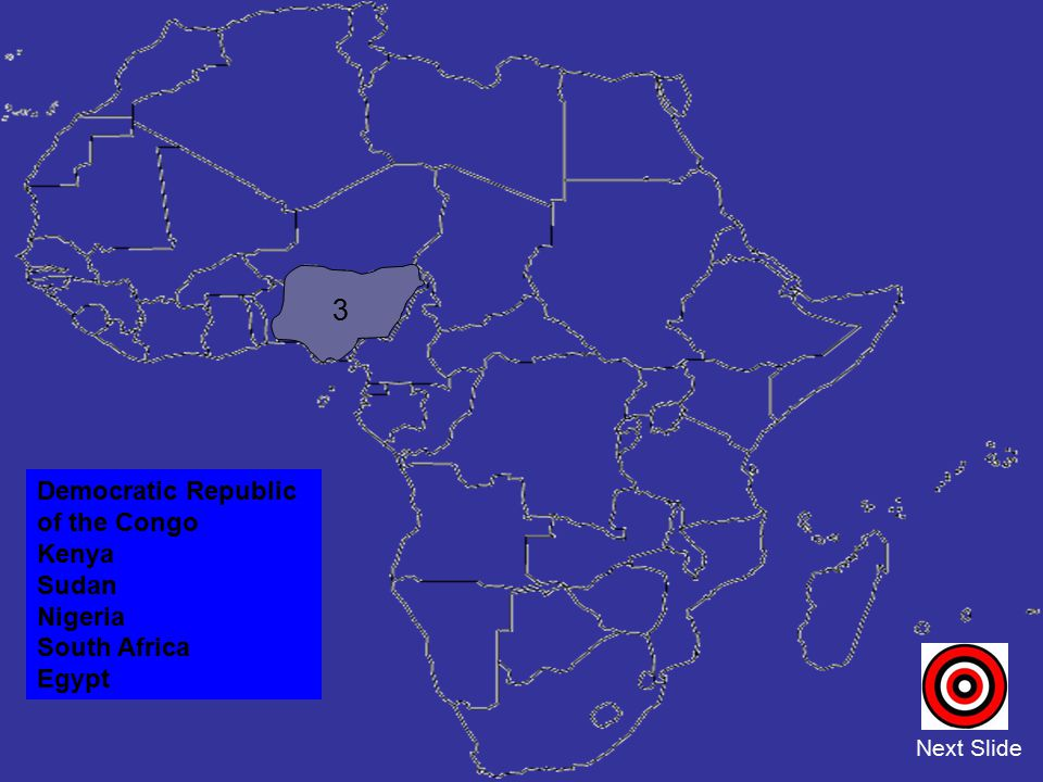 3 Democratic Republic of the Congo Kenya Sudan Nigeria South Africa