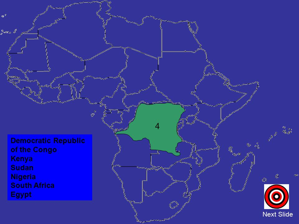 4 Democratic Republic of the Congo Kenya Sudan Nigeria South Africa