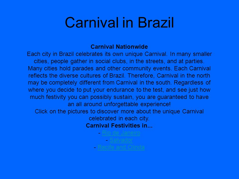 Carnival in Brazil Carnival Nationwide