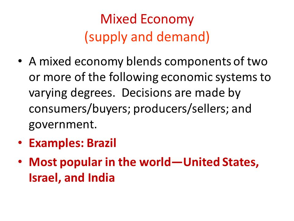 Mixed Economy (supply and demand)