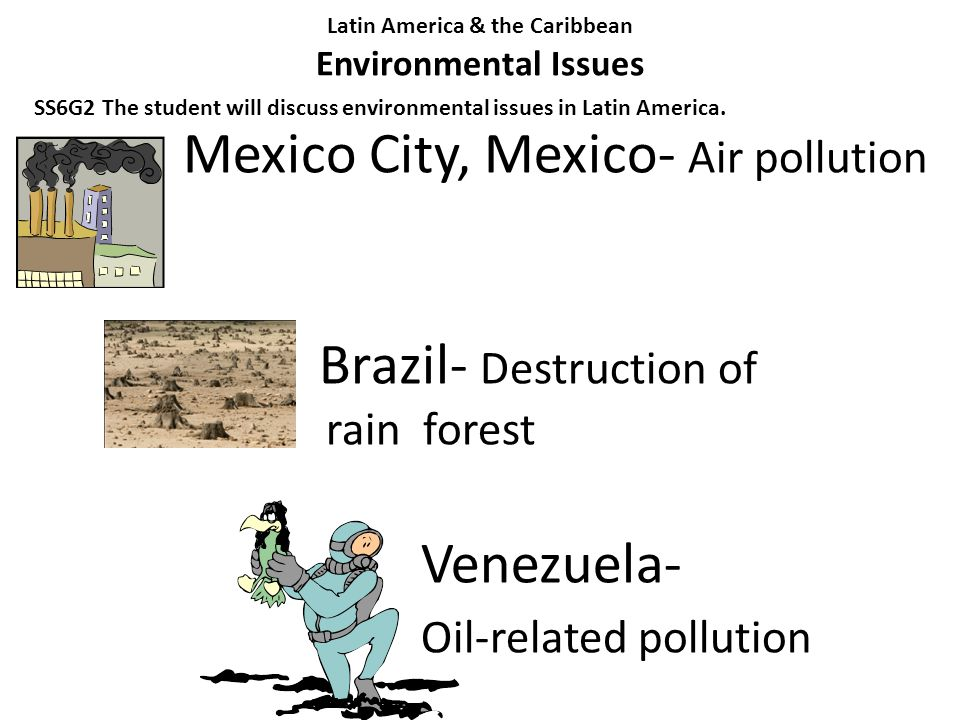 Latin America & the Caribbean Environmental Issues