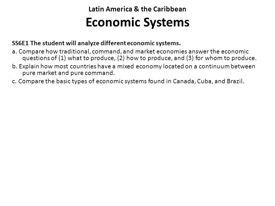 Latin America & the Caribbean Economic Systems