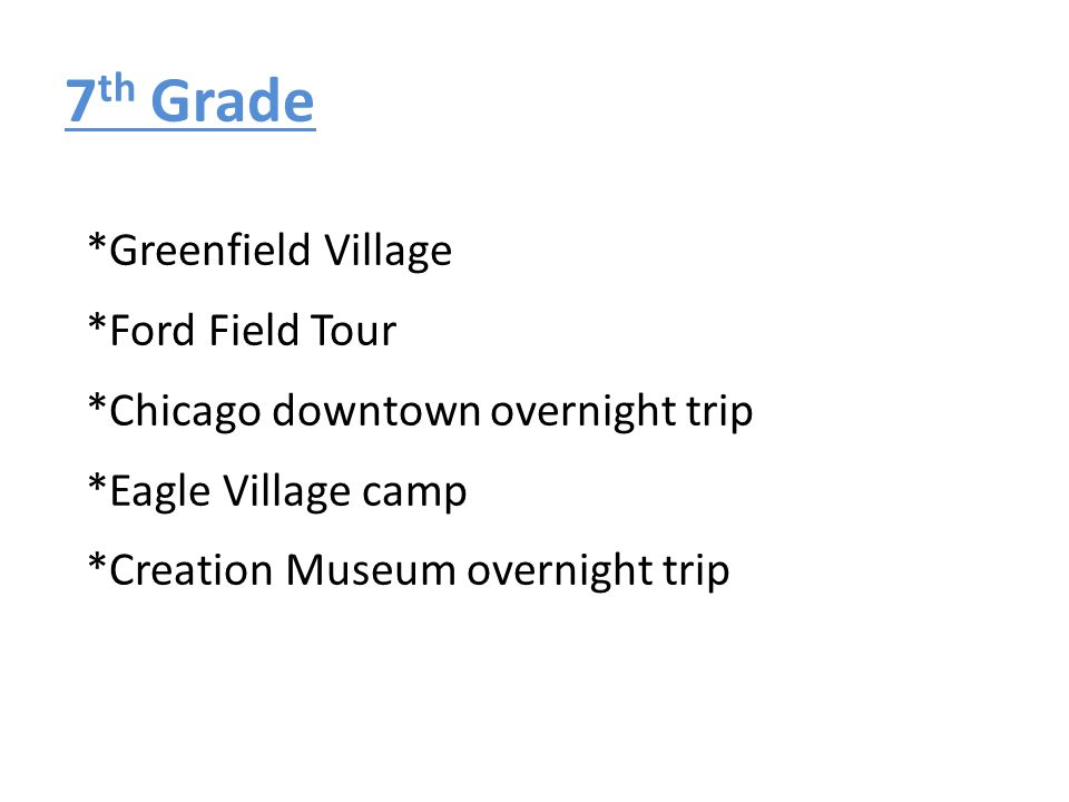 7th Grade *Greenfield Village *Ford Field Tour