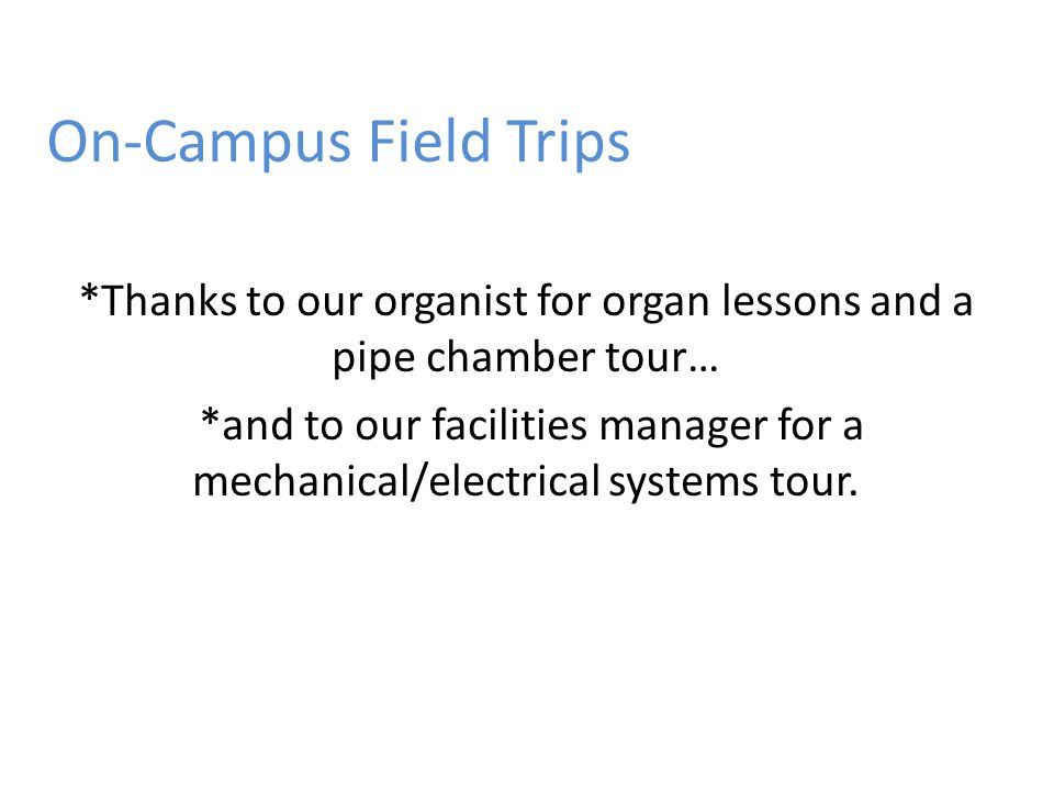 On-Campus Field Trips
