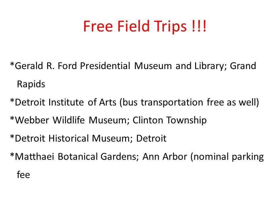 Free Field Trips !!!