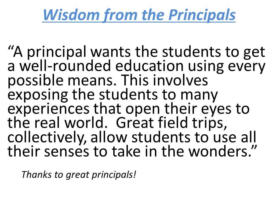 Wisdom from the Principals