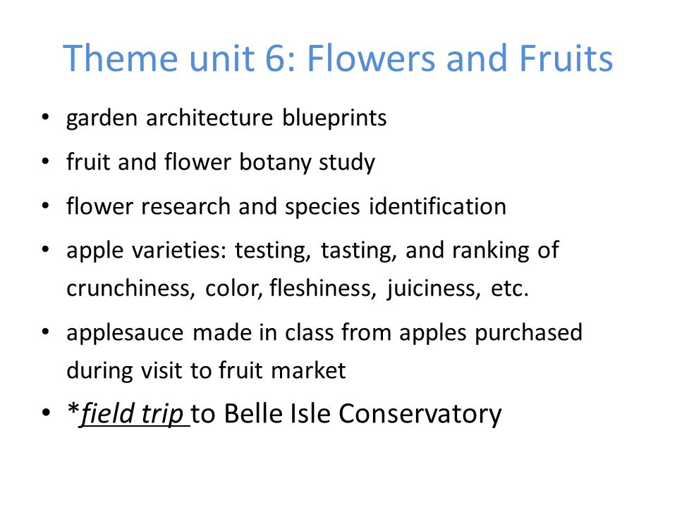 Theme unit 6: Flowers and Fruits