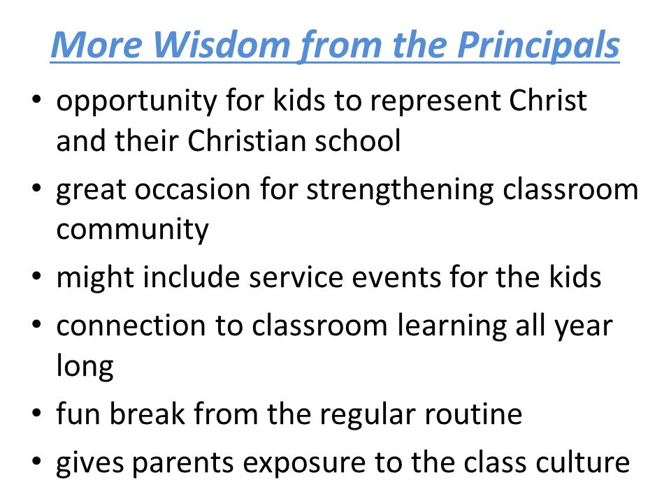 More Wisdom from the Principals
