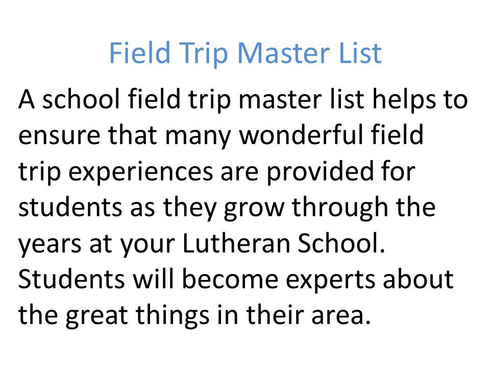 Field Trip Master List