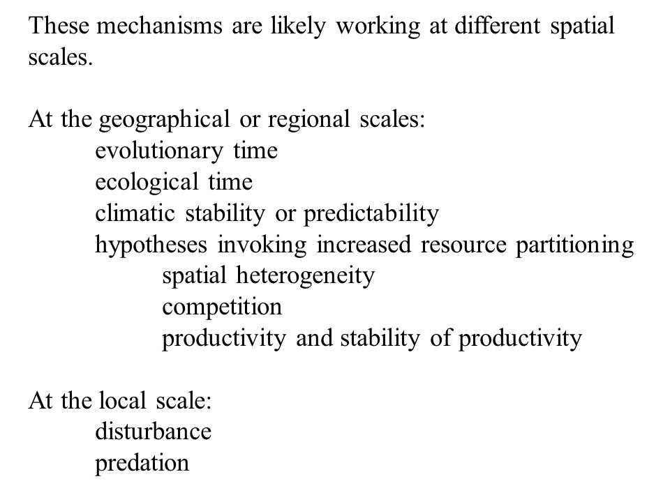 These mechanisms are likely working at different spatial scales.