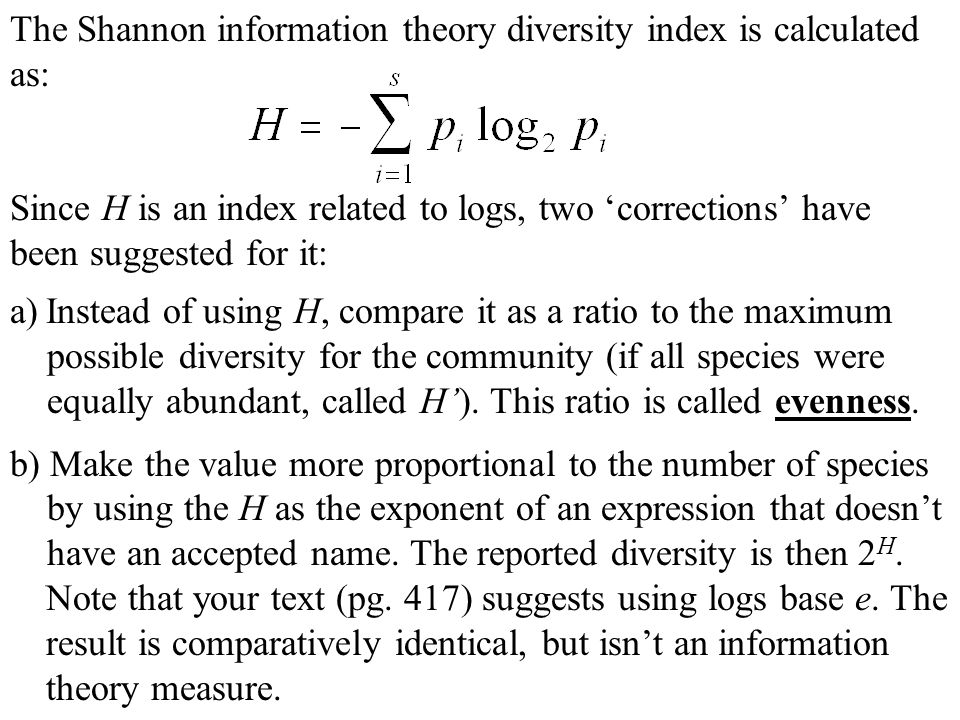 The Shannon information theory diversity index is calculated