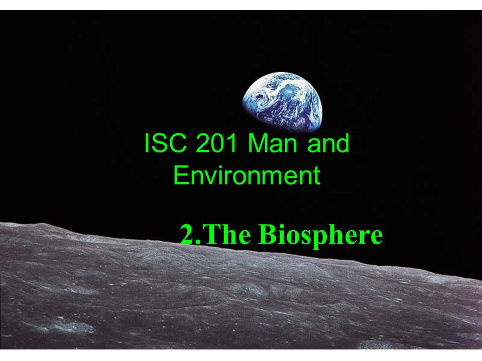 ISC 201 Man and Environment