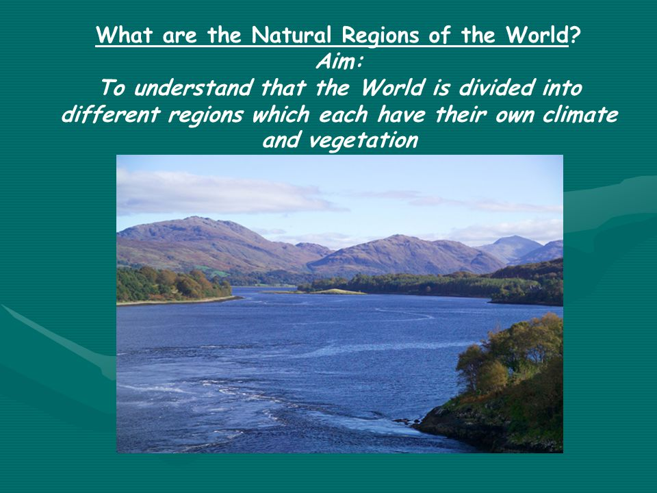 What are the Natural Regions of the World