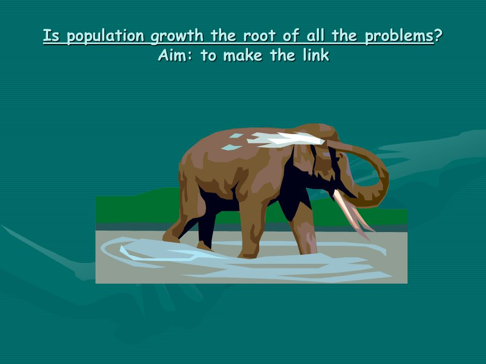 Is population growth the root of all the problems