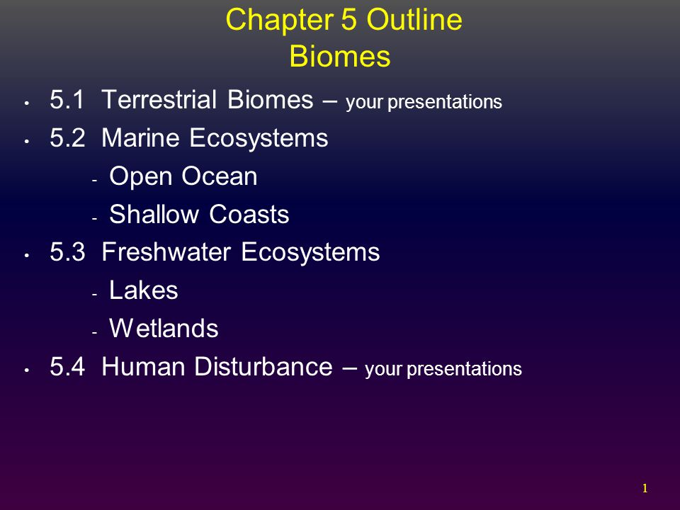 Chapter 5 Outline Biomes