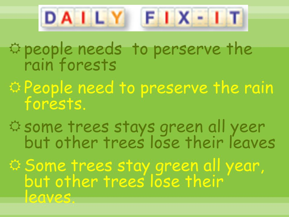 people needs to perserve the rain forests