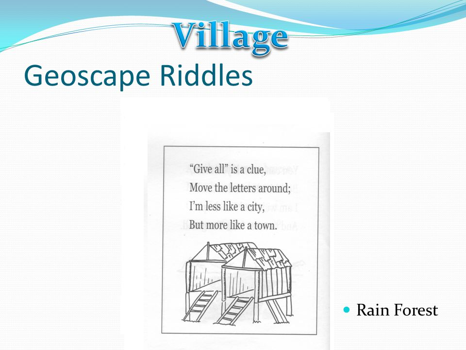 Village Geoscape Riddles Rain Forest