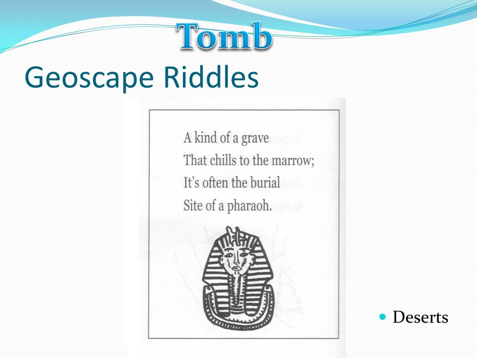 Tomb Geoscape Riddles Deserts