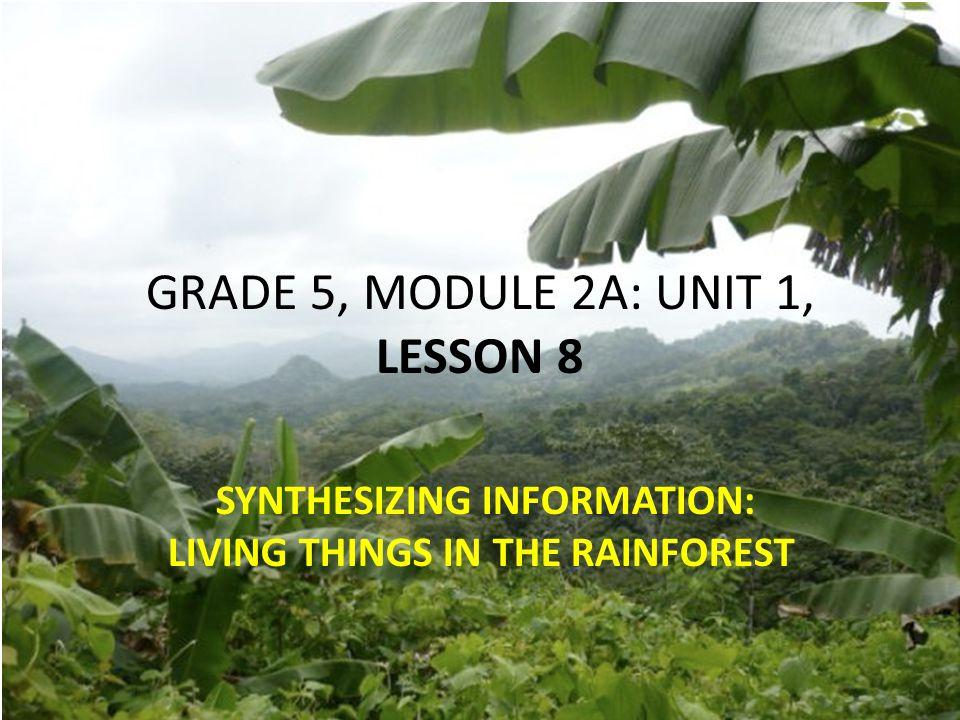 GRADE 5, MODULE 2A: UNIT 1, LESSON 8