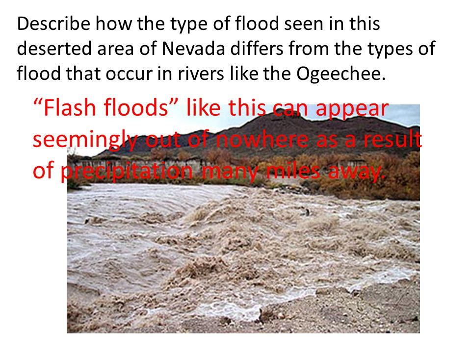 Describe how the type of flood seen in this deserted area of Nevada differs from the types of flood that occur in rivers like the Ogeechee.