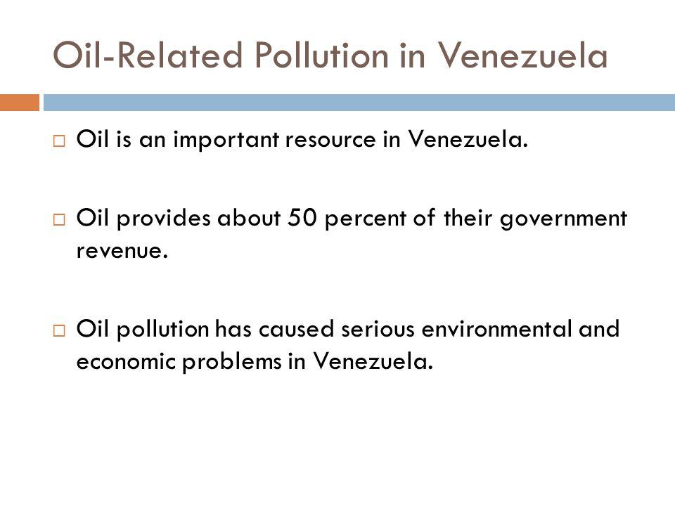 Oil-Related Pollution in Venezuela